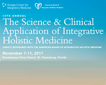 The 12th Annual Science & Clinical Application of Integrative Holistic Medicine