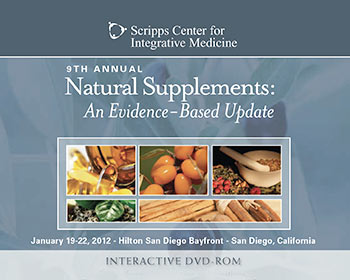 9th Annual Natural Supplements: An Evidence-Based Update