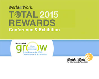 WorldatWork 2015 Total Rewards Conference